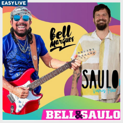 Bell Marques & Saulo