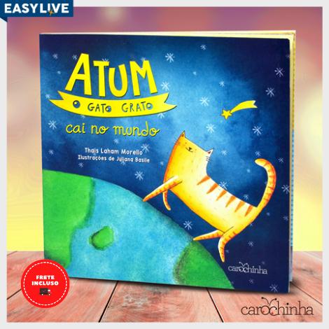 Livro Atum, O Gato Grato Cai no Mundo